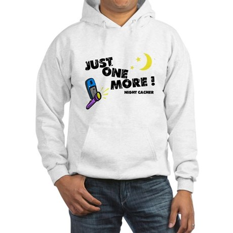 Just One More! Hooded Sweatshirt
