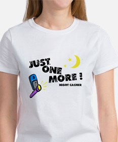 Just One More! Women's T-Shirt