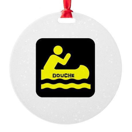 Douche Canoe Ornament by DoucheCanoe