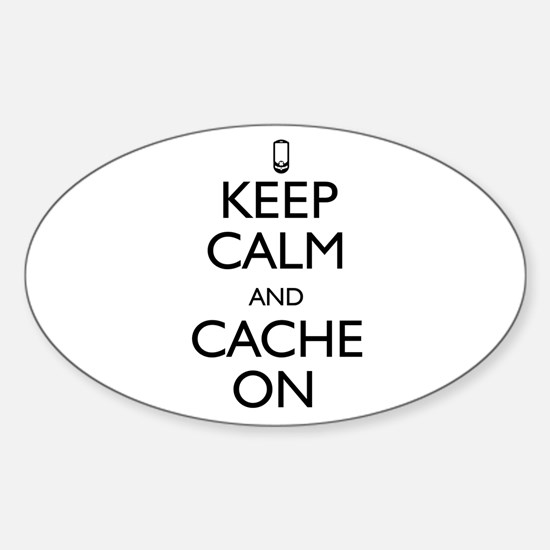 Keep Calm and Cache On Sticker (Oval)