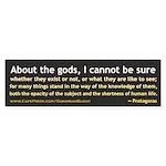 Protagoras About the Gods Sticker (Bumper 50 pk)