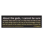 Protagoras About the Gods Sticker (Bumper 10 pk)