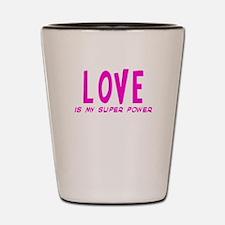 Super Power: Love Shot Glass