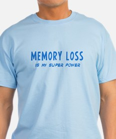 Super Power: Memory Loss T-Shirt