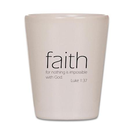 faith Shot Glass