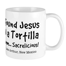 I Found Jesus in a Tortilla - Coffee Small Mug
