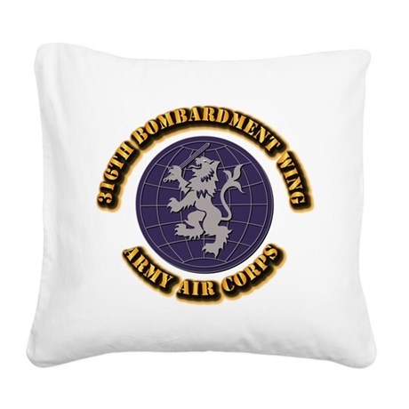 AAC - 316th Bombardment Wing Square Canvas Pillow