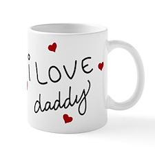 I Love Daddy Small Small Mug