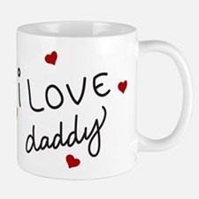 I Love Daddy Small Small Mug