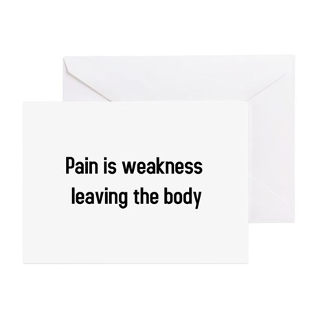 Pain is weakness Greeting Cards (Pk of 10)