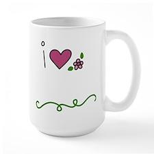 I Love Flowers Mug