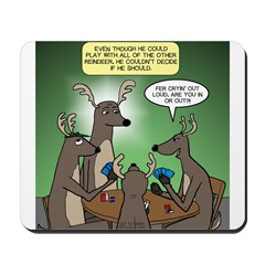 Reindeer Games Mousepad