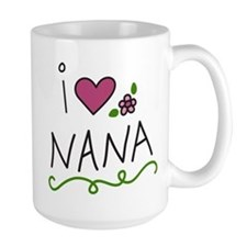 I Love Nana Mug