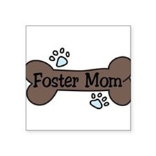 "Foster Mom Square Sticker 3"" x 3"""