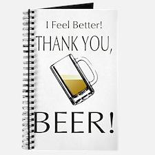 I feel Better. Thank you, Beer! Journal