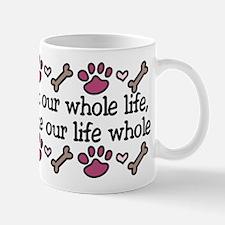 Our Whole Life Mug