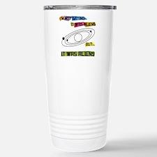 Im not saying it was aliens but... Travel Mug