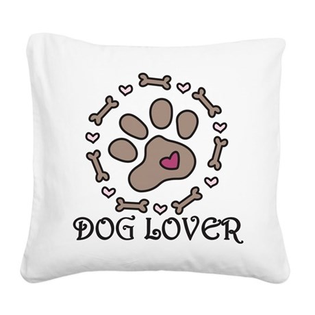 Dog Lover Square Canvas Pillow