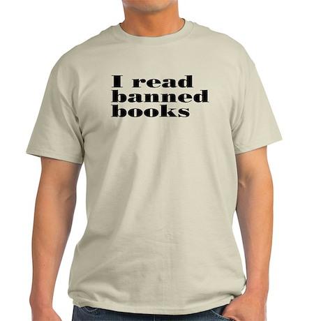 I Read Banned Books Light T-Shirt