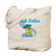 Bank Teller Chick #3 Tote Bag