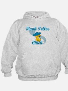 Bank Teller Chick #3 Hoodie