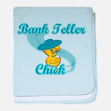 Bank Teller Chick #3 baby blanket