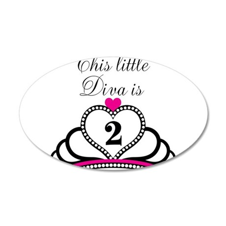 This Little Diva is 2 20x12 Oval Wall Decal