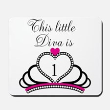 This Little Diva is 1 Mousepad
