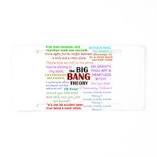 Big Bang Theory Quotes Aluminum License Plate