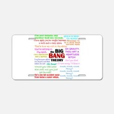 Big Bang Theory Quotes Aluminum License Plate