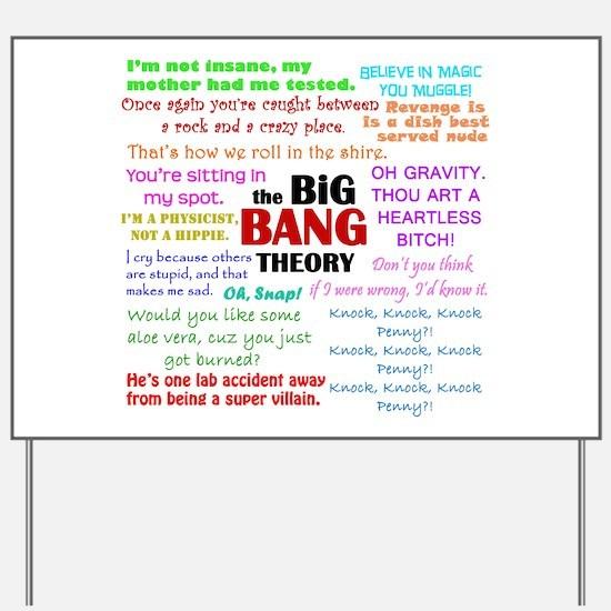 Big Bang Theory Quotes Yard Sign