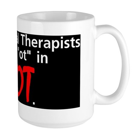 Occupational Therapists are HOT Large Mug