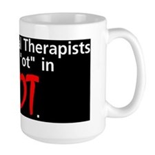 Occupational Therapists are HOT Mug