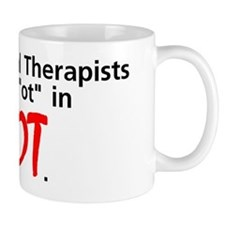 Occupational Therapists are HOT Small Mug