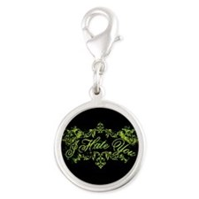 Fancy Green I Hate You Silver Round Charm