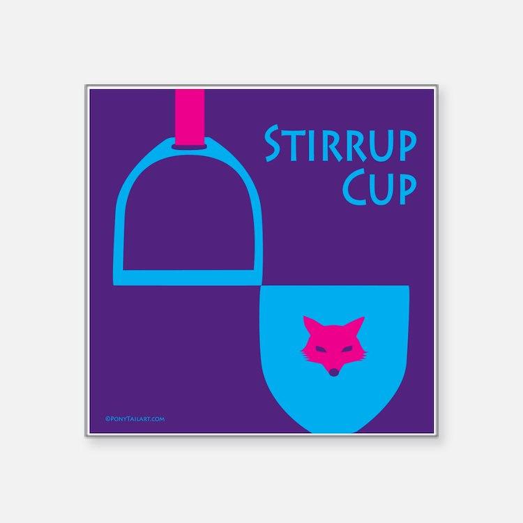"""Stirrup Cup Square Sticker 3"""" x 3"""""""
