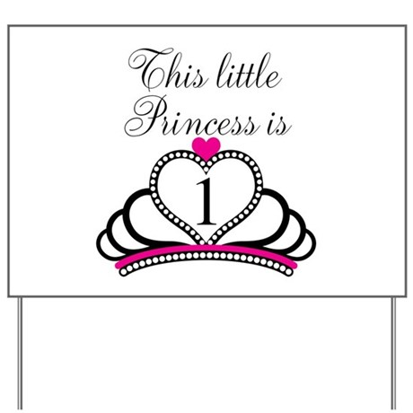 This Little Princess is 1 Yard Sign