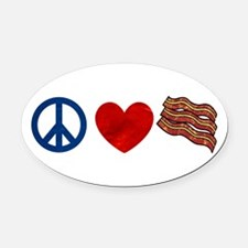 Peace Love and Bacon Strips Oval Car Magnet