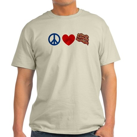 Peace Love and Bacon Strips Light T-Shirt