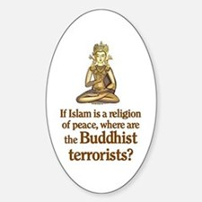 Buddhist Terrorists Oval Decal