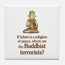 Buddhist Terrorists Tile Coaster