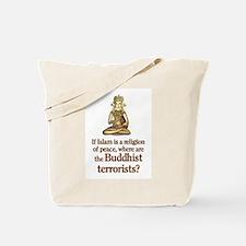 Buddhist Terrorists Tote Bag