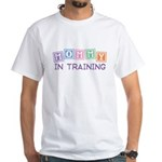 Mommy In Training White T-Shirt