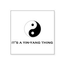 """Yin Yang Thing Square Sticker 3"""" x 3"""""""