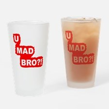 YOU MAD BRO?!-Graphic T Drinking Glass