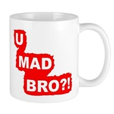 YOU MAD BRO?!-Graphic T Mug