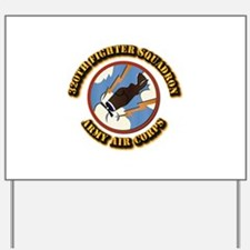 AAC - 320th Fighter Squadron Yard Sign