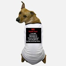 Cute Rejection Dog T-Shirt