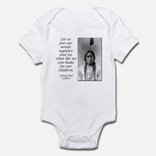 Sitting Bull Quote Infant Bodysuit