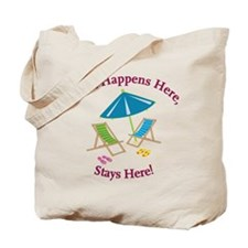 Stays Here Tote Bag